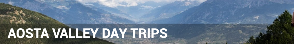 Aosta Valley Day Trips from Morzine